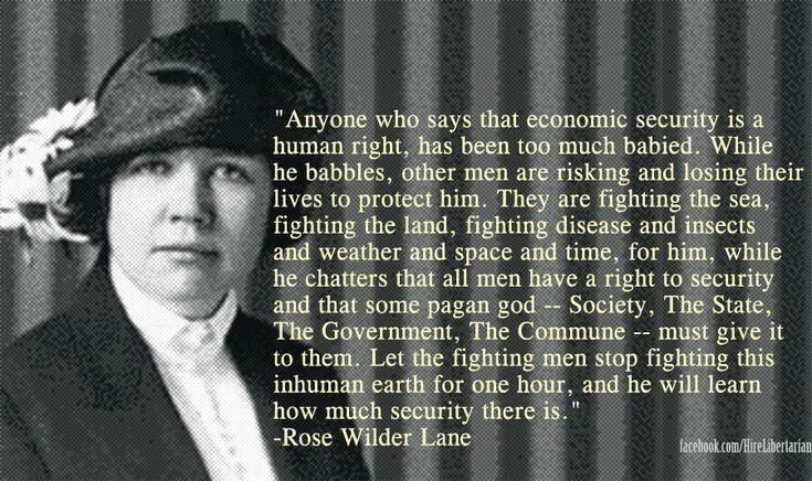 Rose Wilderness Lane  Politics Quotes  Elizabeth Ingalls  DaughtersRose Wilder Lane Quotes