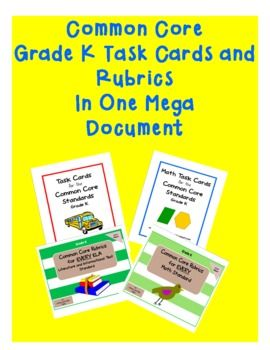 Kindergarten Common Core Standards Mega Pack.  Common Core ELA and Math task cards plus rubrics all in one bundle.$10