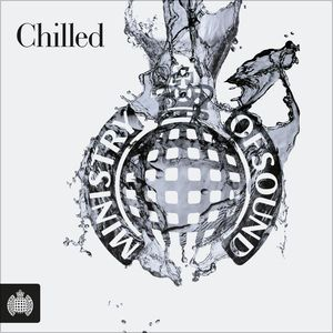 Chilled - Ministry of Sound by Various Artists