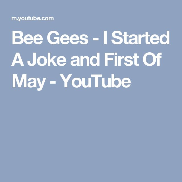 Bee Gees - I Started A Joke and First Of May - YouTube
