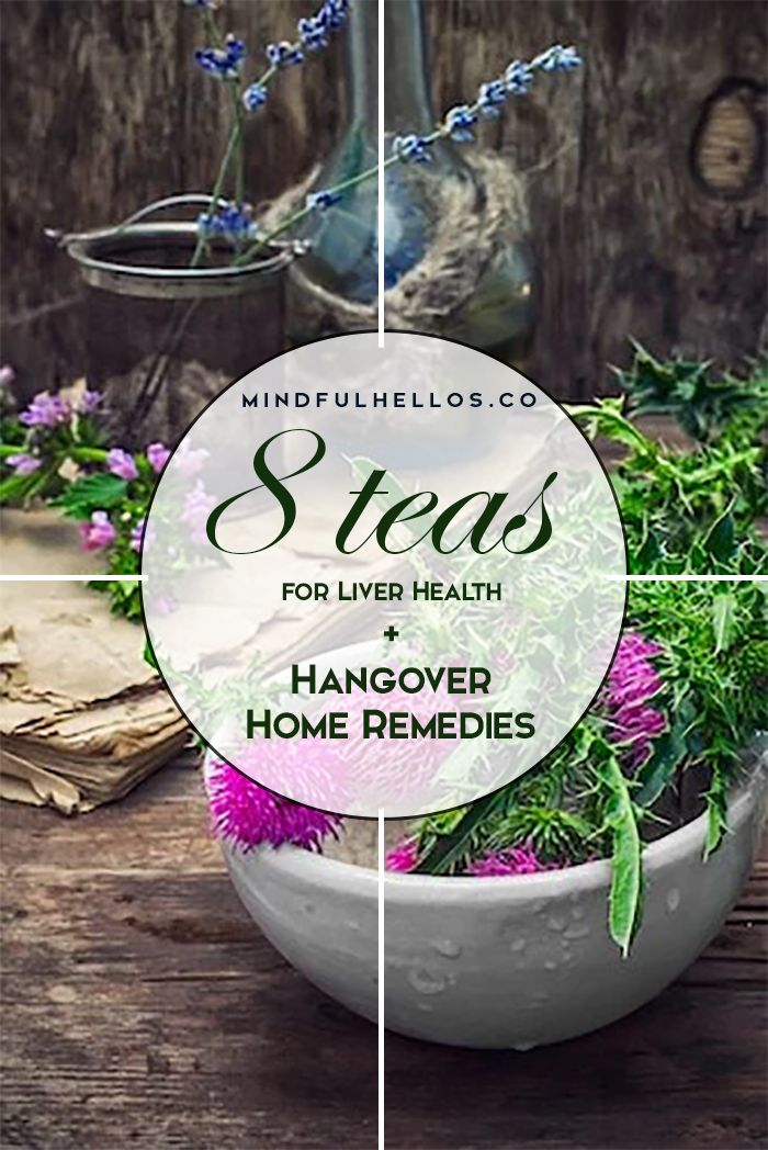 Home Remedies for a hangover + 8 teas for liver health! Detox after holiday drinking, on Mindful Hellos.