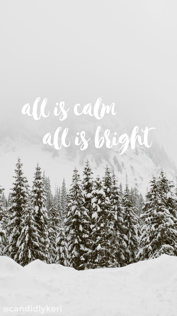 """""""all is calm all is bright"""" background wallpaper you can download for free on the blog! For any device; mobile, desktop, iphone, android!"""