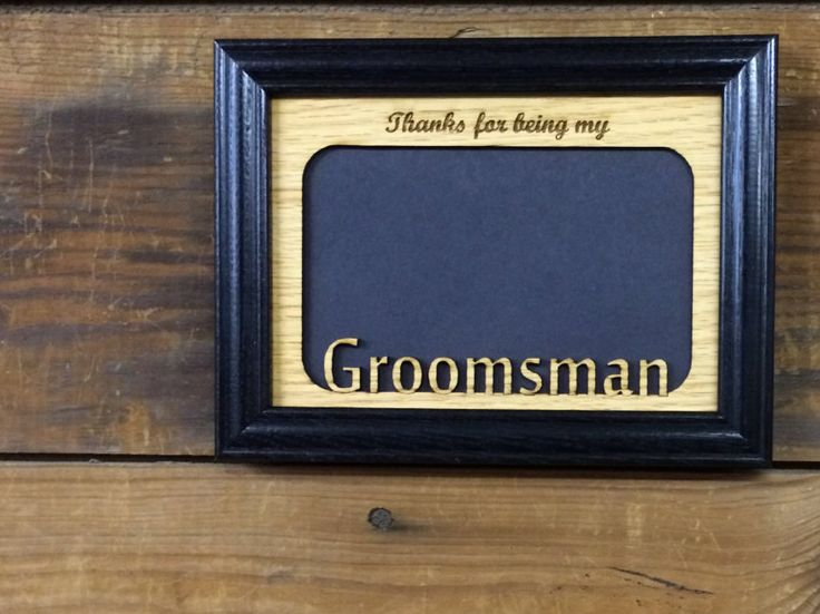 Are you looking for a custom gift? Check this out! legacyimages on Etsy: 5x7 Groomsman Picture Frame Bridal Party Gift Groomsman Gift Laser Engraved Frame Thank You Gift (20.95 USD) #EtsyGifts #Handmade #PictureFrames