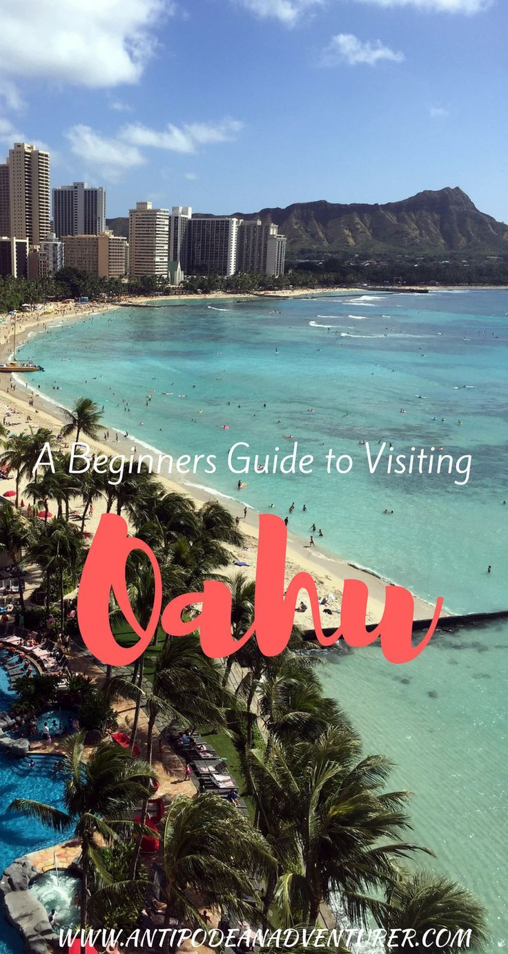A Beginners Guide to Visiting Oahu! #Hawaii