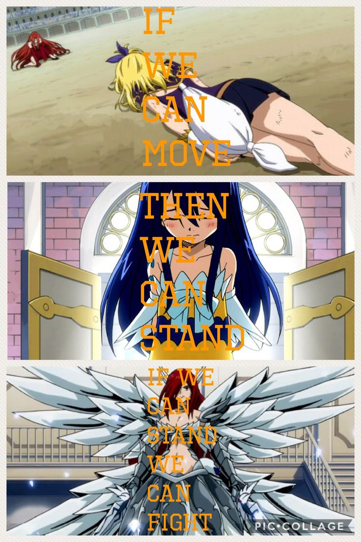 You will learn this leason like mainly in every episode in Fairy Tail