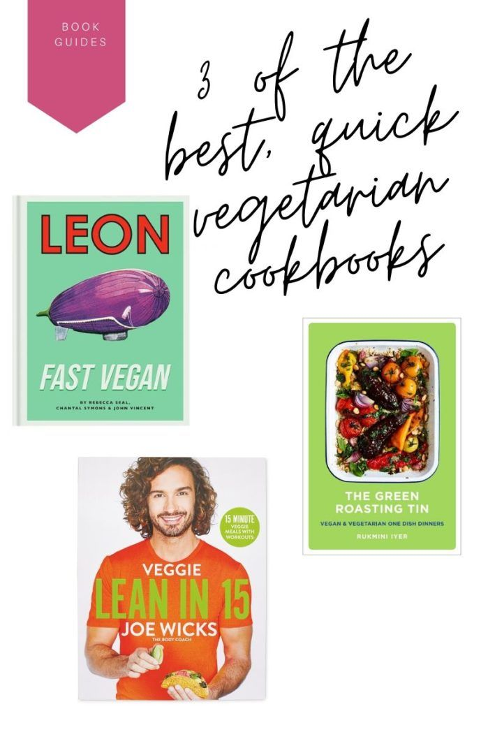3 Best Vegetarian Cookbooks For Quick Meals In 2020 Vegetarian Cookbook Quick Meals Quick Meals To Make