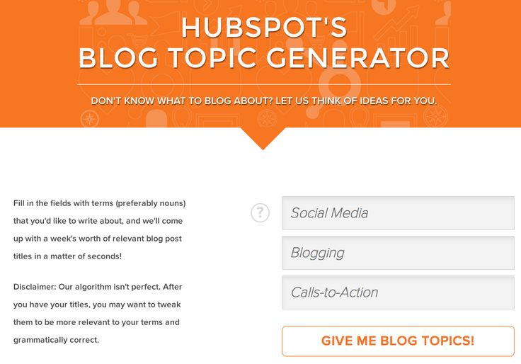 Don't Know What to Write About? Get Ideas From the Blog Topic Generator from @HubSpot - helpful for anyone starting a news letter or blog for generic topics - though not so relevant if you are in a specialised industry