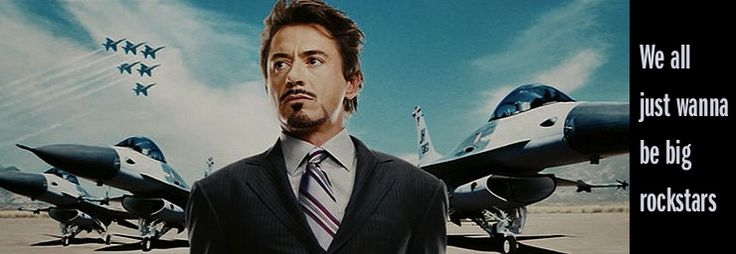 Tony Stark: rockstar and entrepreneur.