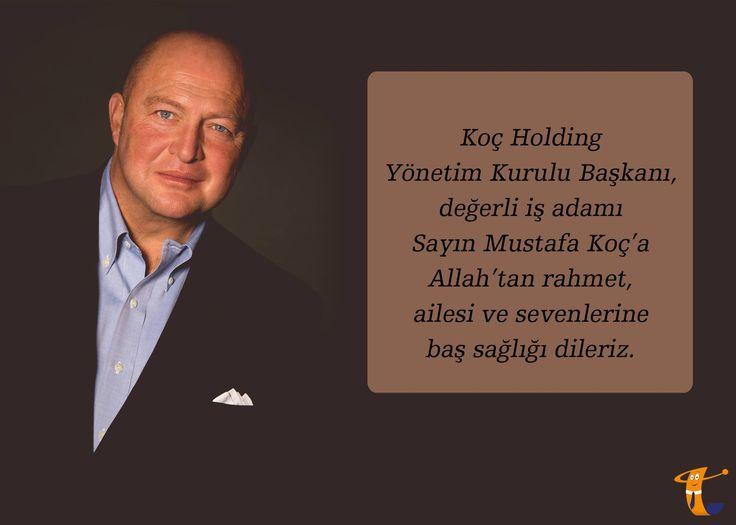 Koç Holding Yönetim Kurulu Başkanı, değerli iş adamı Sayın Mustafa Koç'a Allah'tan rahmet, ailesi ve sevenlerine başsağlığı dileriz. #MustafaKoç