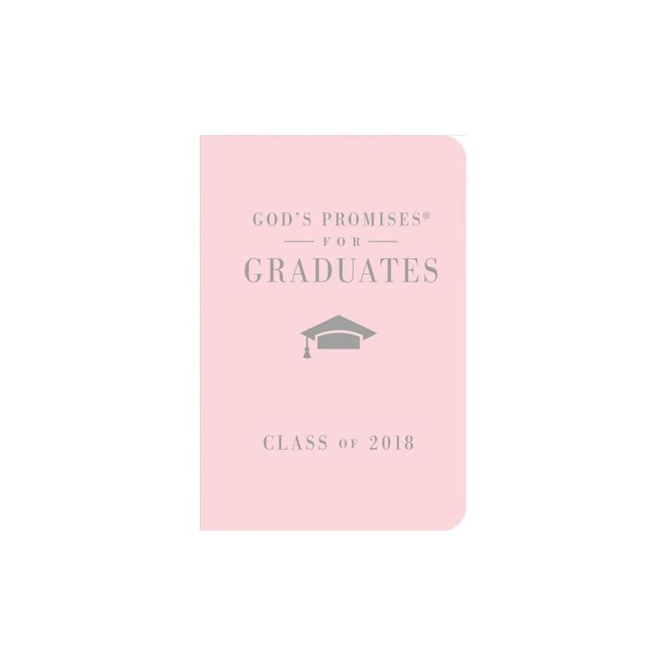 God's Promises for Graduates - Class of 2018 : New King James Version, Pink (Hardcover) (Jack