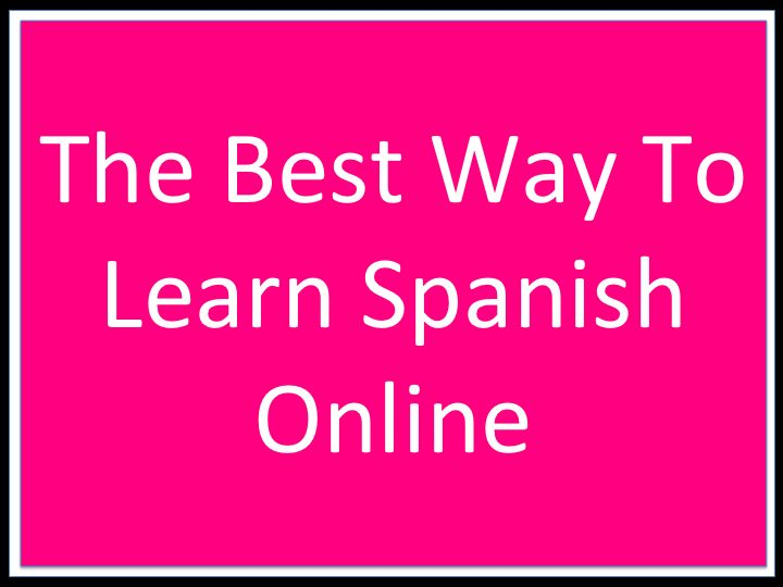 Best Way to Learn Spanish: Top 5 Best Options - Udemy Blog