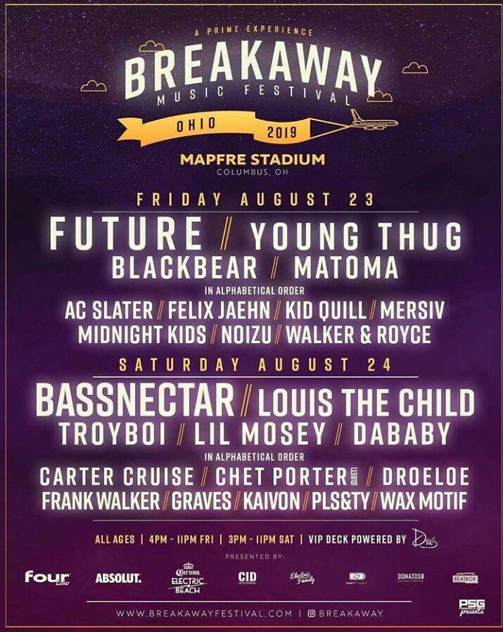 Breakaway Music Festival 2020.Breakaway Festival Ohio 2019 Poster Us Festivals In 2019