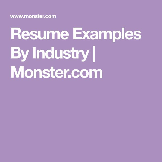 Resume Examples By Industry | Monster.com
