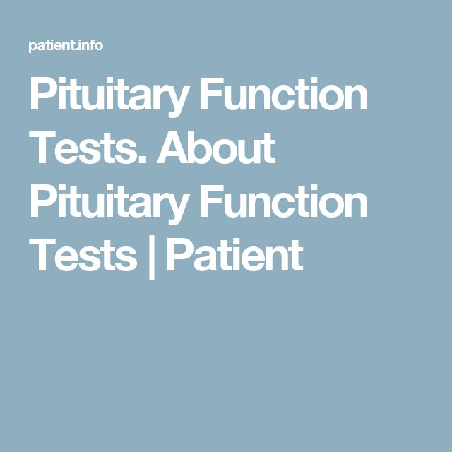 Pituitary Function Tests. About Pituitary Function Tests | Patient
