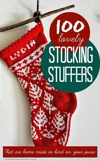 Christmas stocking fillers for kids ... 100 lovely ideas for cheap DIY homemade Christmas stocking fillers and stocking stuffers. Lots of these ideas you could buy at the dollar store, make yourself or buy in bulk and then split up between different kid's