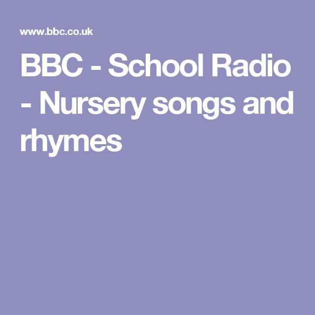 BBC - School Radio - Nursery songs and rhymes