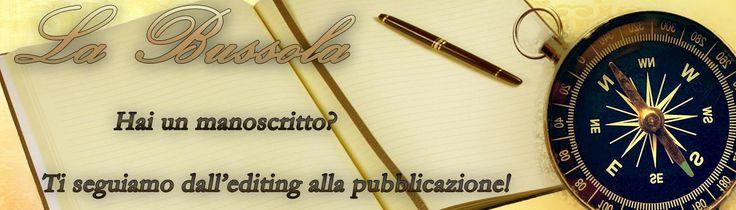 Servizi Editoriali LA BUSSOLA. http://lindabertasi.blogspot.it/2015/09/nuova-collaborazione-la-bussola-ti.html