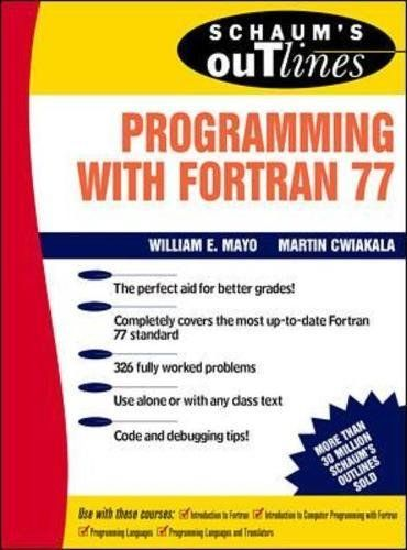 Schaum's Outline of Programming With Fortran 77 (Schaum's Outlines)