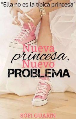 """Deberías leer """" Nueva princesa, nuevo PROBLEMA """" en #Wattpad #romance"""