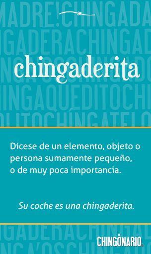 Chingaderita