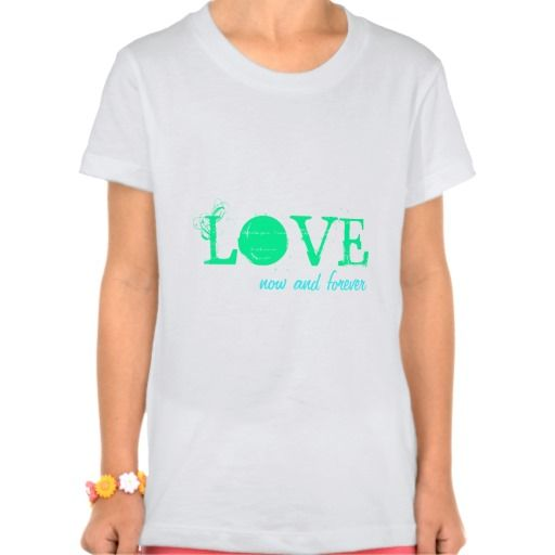 Love Now And Forever T-shirt