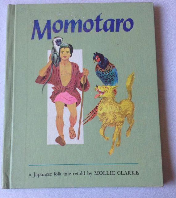 Momotaro a Japanese Folk Take Told by Mollie Clarke Vintage Children's Book