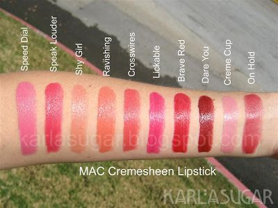MAC, Cremesheen, lipstick, swatches, Speed Dial, Speak Louder, Shy Girl, Ravishing, Crosswires, Lickable, Brave Red, Dare You, Creme Cup, On Hold