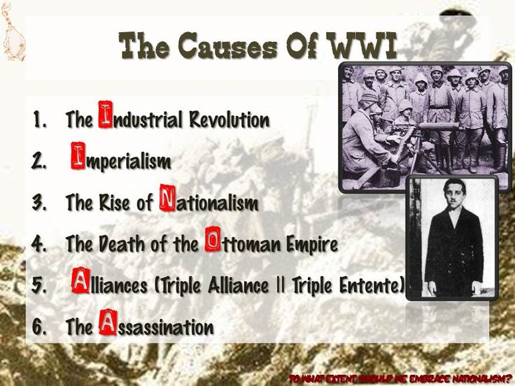 Their Were Many Causes Of World War 1 Along With The Others World War I Pinterest World