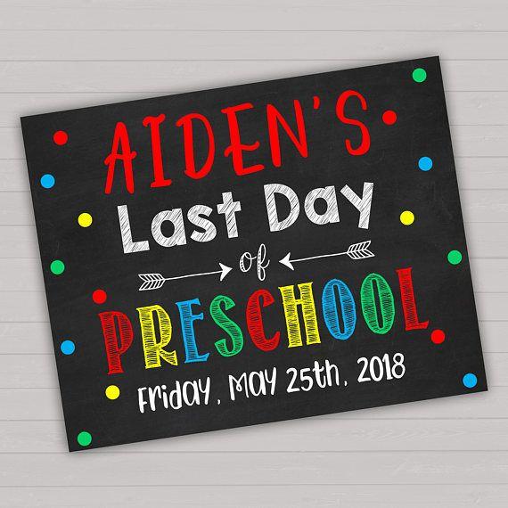 Last day of Preschool Sign Editable Sign Preschool Sign
