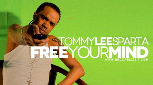 Tommy Lee Sparta – Free Your Mind