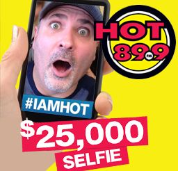 The $25,000 SELFIE! You could win $25,000 all to YOURSELFIE!  Just take a selfie & use the hashtags #IAMHOT #25KSELFIE