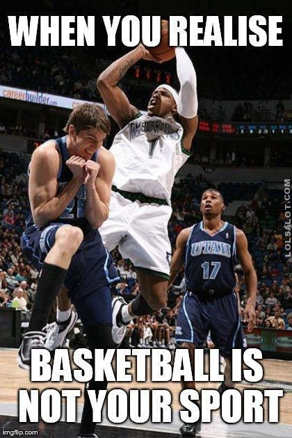 basketball memes funny - Google Search... - http://lolsalot.com/funny-pics/basketball-memes-funny-google-search/ #Funny #LOL