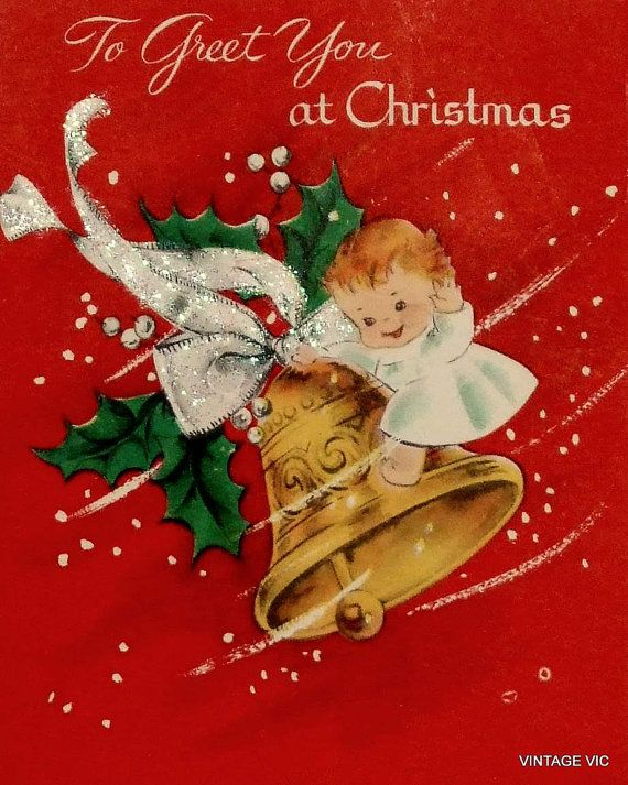 To greet you at Christmas. #vintage #Christmas #cards #cute #bells