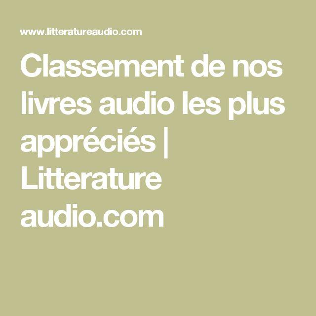 Classement de nos livres audio les plus appréciés | Litterature audio.com
