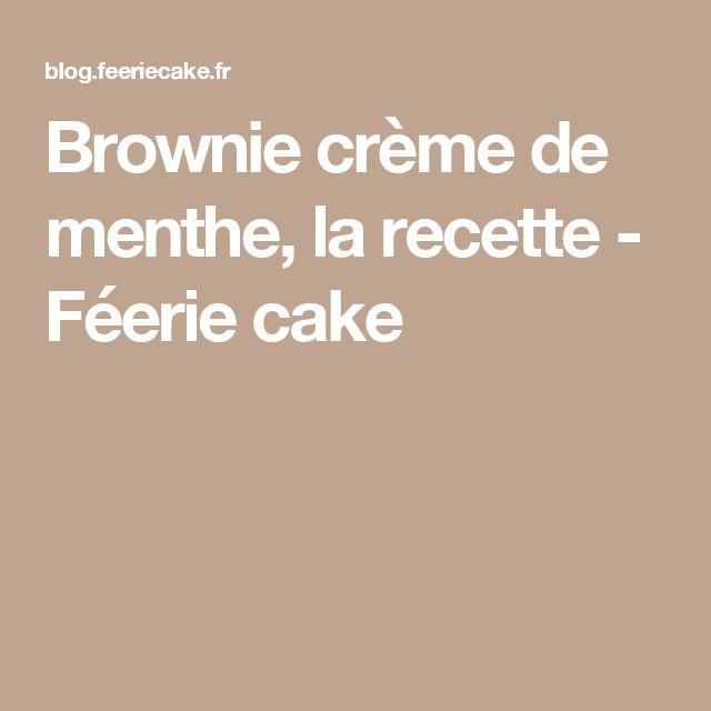 Crème de Menthe / Brownies