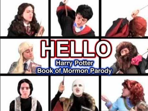 HELLO- Harry Potter Book of Mormon Parody. OH MY GOD!!!!!!! This is litterally the best thing that I have ever seen on the internet... LIKE EVER!