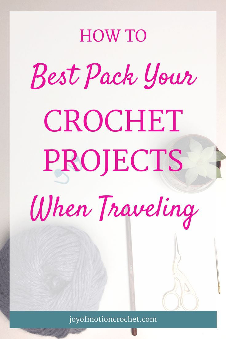 Learn how to best pack your crochet projects when traveling & never forget anything again. Download the free list & never forget anything again. Airline approved scissors | airplane safe scissors | calculate how much yarn you'll need | can I bring crochet hook on airplane | pack your crochet projects tutorial | pack your crochet projects when traveling | traveling with crochet | traveling with crochet hooks | packing yarn for travel via @http://pinterest.com/joyofmotion/