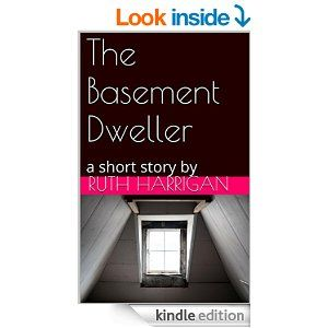 The Basement Dweller: a short story by - Kindle edition by Ruth Harrigan. Literature & Fiction Kindle eBooks @ Amazon.com.