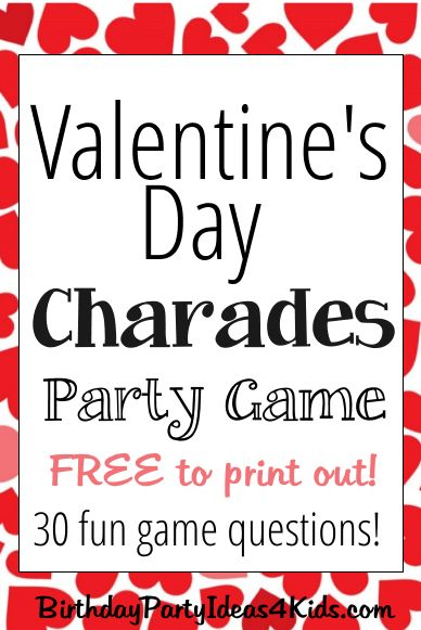 Valentines Day Charades Game With Free Questions  Kids -9300