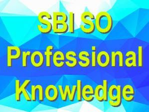 SBI SO Professional Knowledge