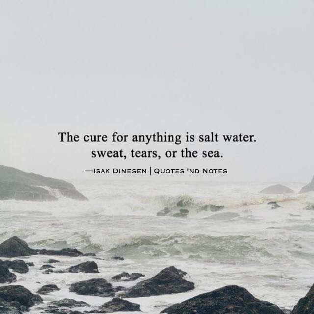 The cure for anything is salt water. via (http://ift.tt/2b30nmU)