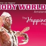 Body World - The happiness project - Een must see!