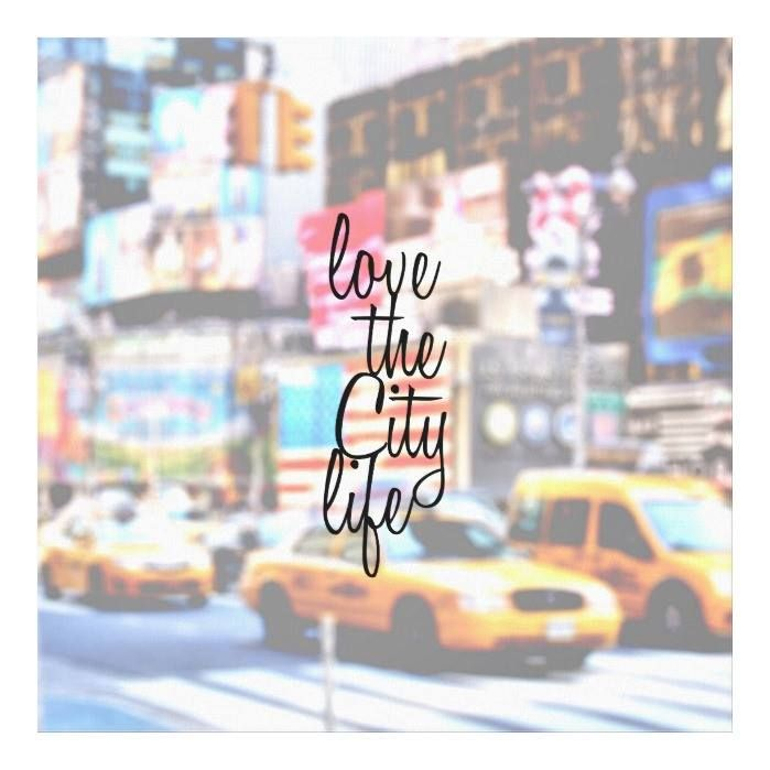 """Customizable #City #City#Life #Cityscape #Cool #Design #Edgy #Hipster #Love#The#City#Life #Mod #New#York #Quotation #Quote #Stylish #Text #Travel #Trend #Trendy #Vibrant """"Love the City Life"""" Typography on Cityscape Canvas Print available WorldWide on http://bit.ly/2hDMpQP"""