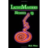 LightMasters: Number 13 (Paperback)By M. G. Wells