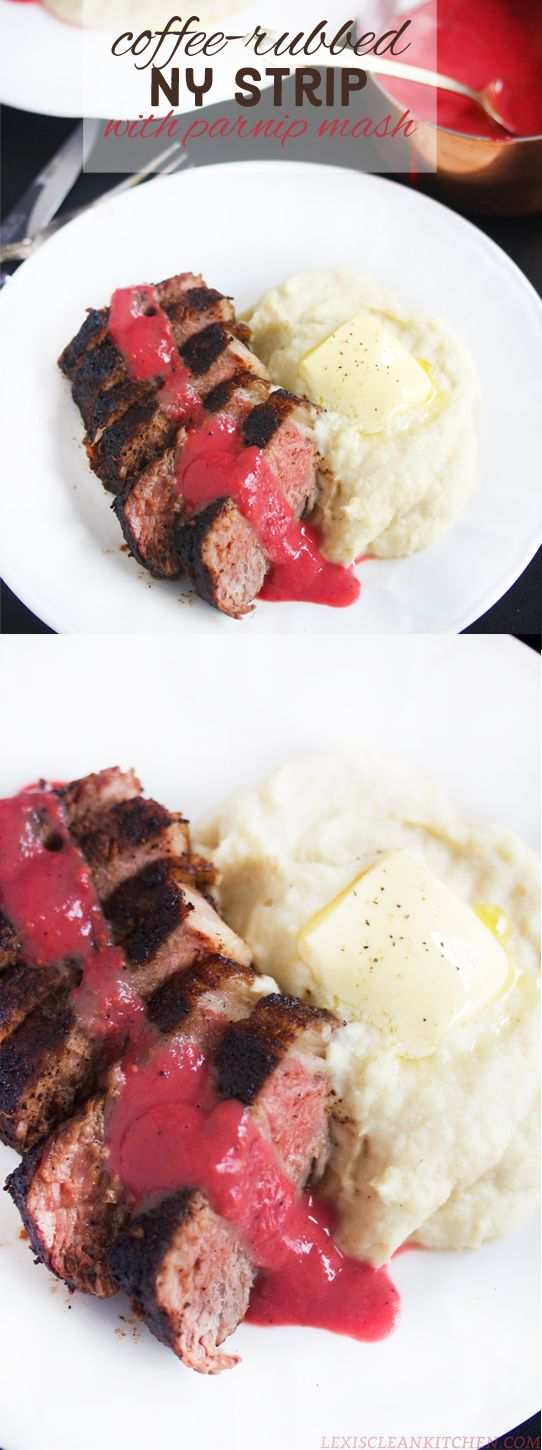 Coffee-Rubbed NY Strip Steak with Berry Sauce and Creamy Parsnip Mash #paleo #dairyfree #glutenfree | lexis clean kitchen