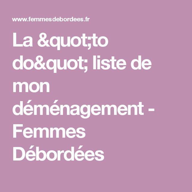 """La """"to do"""" liste de mon déménagement - Femmes Débordées"""