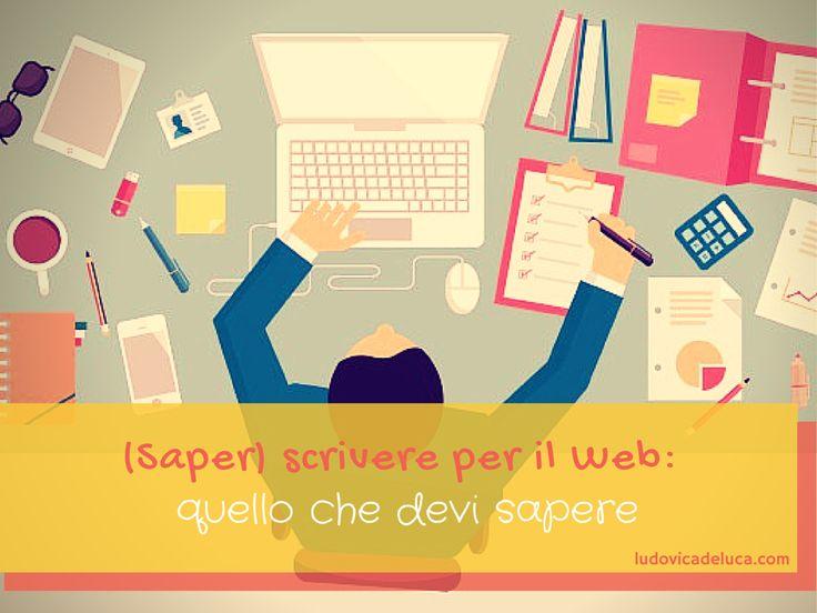 (Saper) scrivere per il Web: quello che devi sapere.