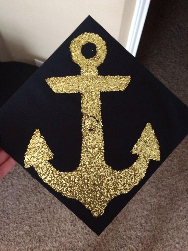 My anchor graduation cap! ΔΓ for life!