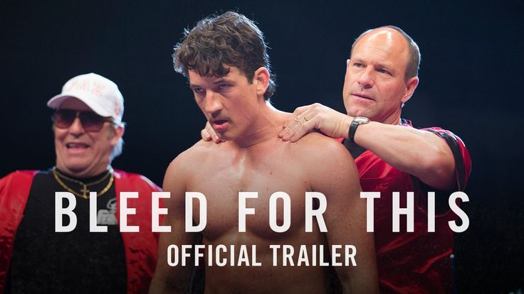 BLEED FOR THIS starring Miles Teller | Official Trailer | In theaters November 23, 2016