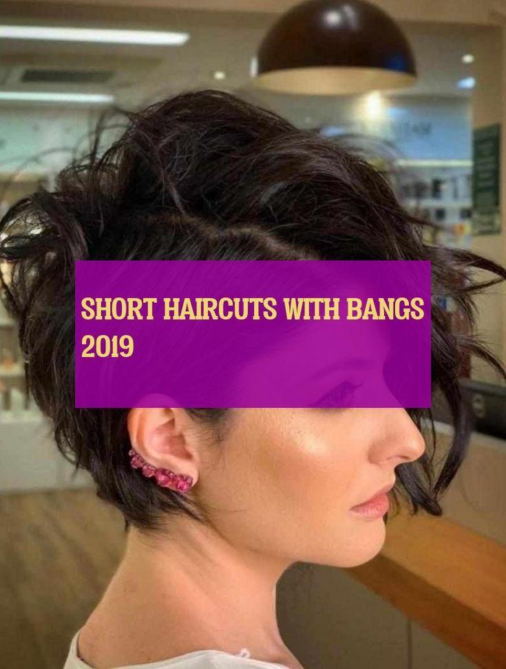 short haircuts with bangs 2019 Short Hair
